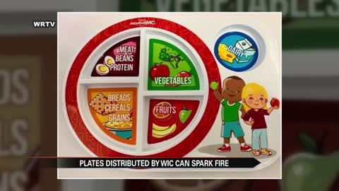 Plates distributed by WIC deemed fire hazard