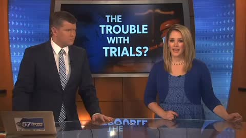 ABC 57 Special Report: The trouble with trials