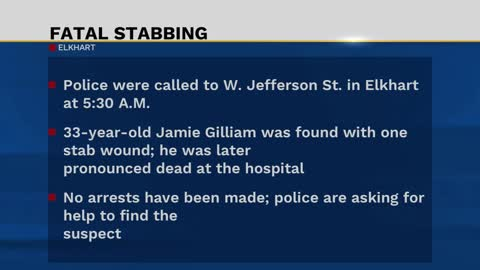 Authorities seeking information in Elkhart stabbing death case