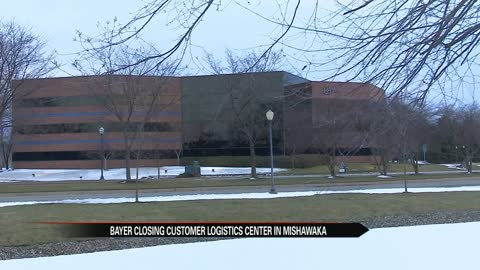 Bayer closing customer logistics center in Mishawaka