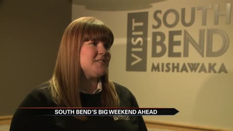 Visit South Bend, DTSB talks about event-filled weekend