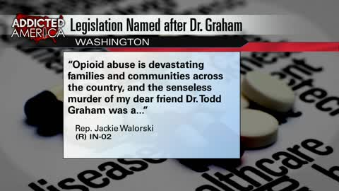 Bill named after Dr. Todd Graham would help combat opioid epidemic