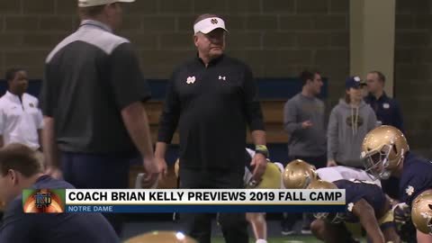 Brian Kelly previews Notre Dame's 2019 fall camp