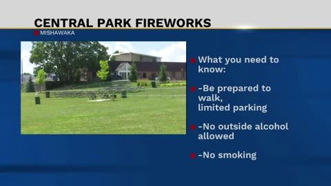 What you need to know for the fireworks show at Mishawaka Central Park