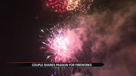 Couple's passion for pyrotechnics spans nearly three decades