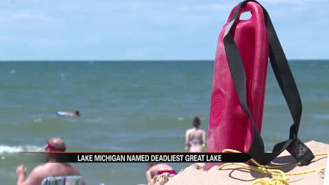 Michigan Lake named deadliest Great Lake