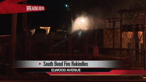 Crews on the scene of a rekindled fire in South Bend