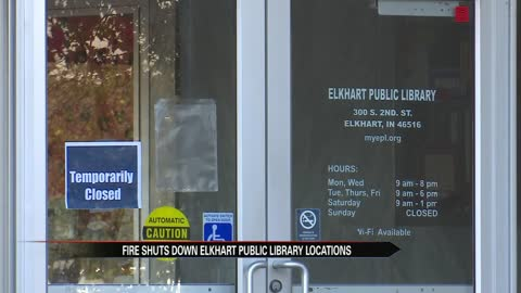 Electrical fire closes Elkhart Public Library branches