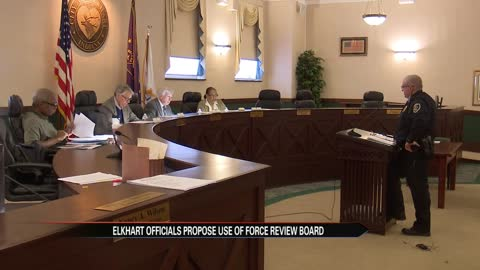 Elkhart officials propose use of force review board