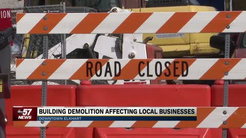 Demolition proves to be a problem in downtown Elkhart