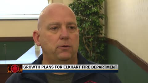 Elkhart Fire Department planning to expand