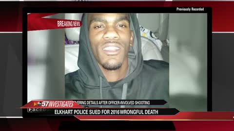 Family files federal lawsuit against Elkhart Police, Chiefs,...