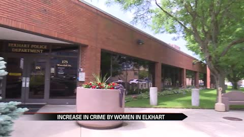 Female suspect in Elkhart carjacking, growing trend of women accused of crimes