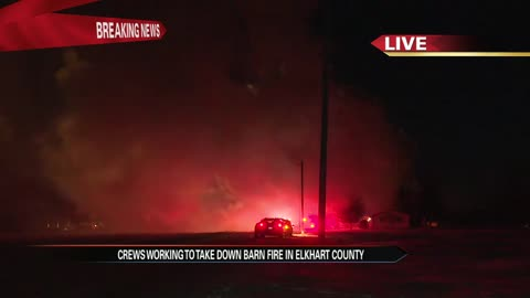 Fire crews battle large barn fire and cold temps in Elkhart County