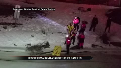 Ice rescue in St. Joe highlights danger of shifting winter temps