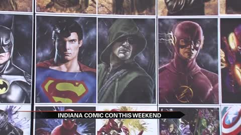 The Indiana Comic Con is set to take place this weekend