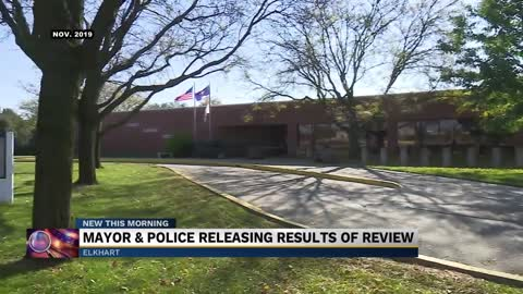 Results from review of Elkhart Police Department to be released...