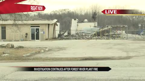 Investigation continues after Forest River plant fire