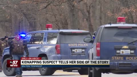 Kidnapping suspect tells her side of the story: 'There was...