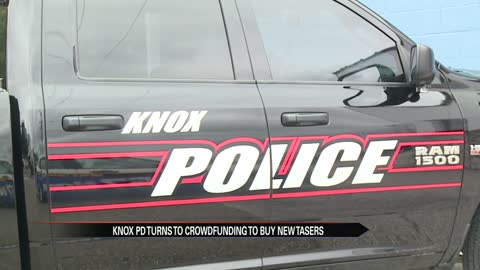 Knox Police using crowdfunding to buy new tasers