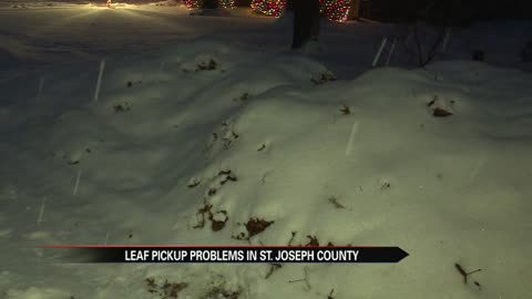 Leaf pick up problems continue in St. Joseph County