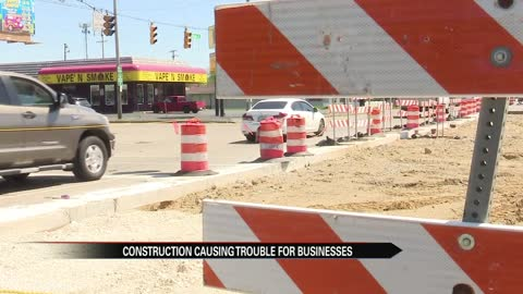 Construction causing trouble for local businesses