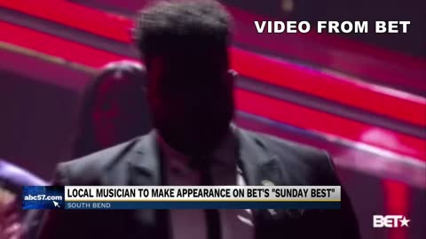 BET's 'Sunday Best' music competition features South Bend musician in Top 20