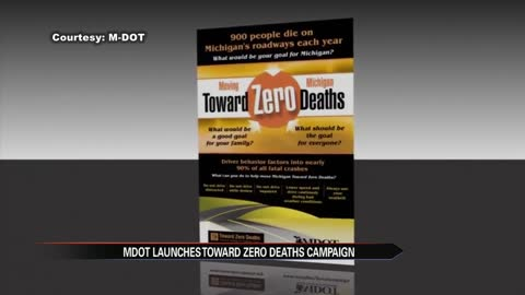 MDOT Towards Zero Deaths Campaign
