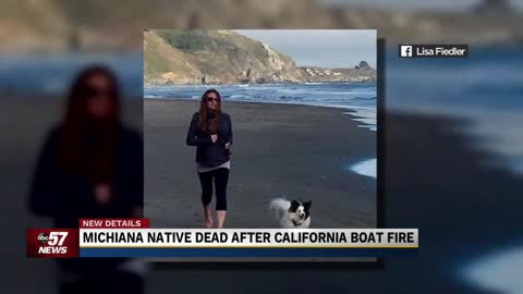 Michiana native dead after California boat fire