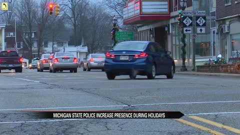 Michigan State Police increase presence during holidays