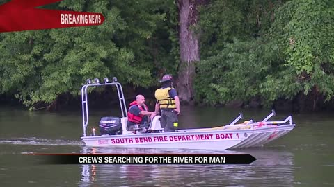 Crews searching river for missing man