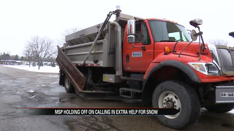 MSP holding off on calling in extra help for snow