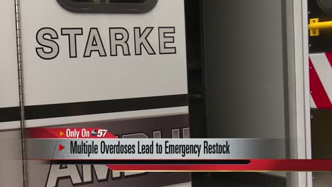 Rash of overdoses in Starke County prompts emergency Narcan run