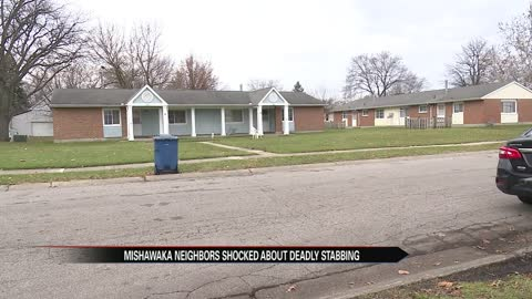 Neighbors in shock after Mishawaka man stabbed to death
