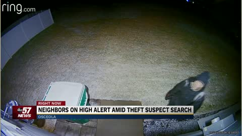 Neighbors on high alert amid theft suspect search