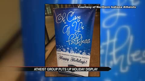 New holiday display installed by Northern Indiana Atheists in County-City building