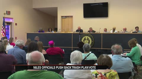 Niles officials push back trash plan vote