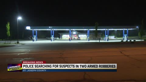 Police investigating two armed robberies in St. Joseph County