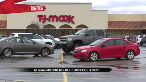 South Bend mother fears daugther's safety at T.J. Maxx in Mishawaka