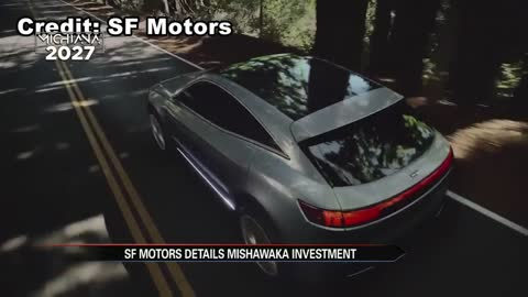 SF Motors to build electric vehicles in Mishawaka, provide 450 jobs