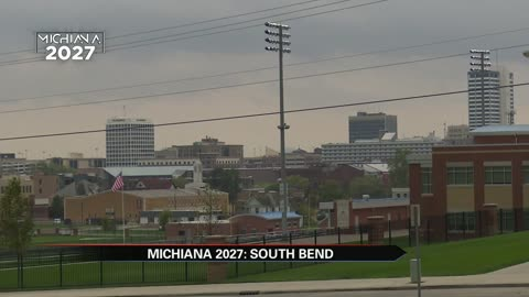 Michiana 2027: South Bend's vision in focus