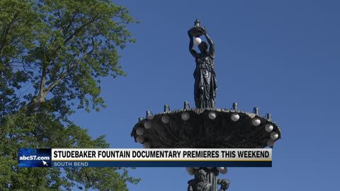 Studebaker fountain documentary premieres Sunday