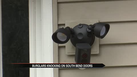 Burglars knocking on doors in South Bend