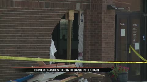 Driver crashes into Chase Bank in Elkhart