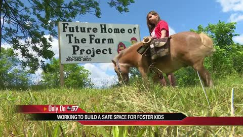 'The Farm' building a safe space for foster kids