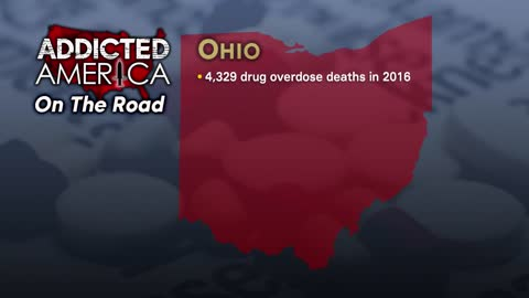 Addicted America: On the Road in Ohio