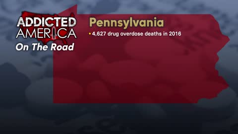 Addicted America: On the Road in Pennsylvania