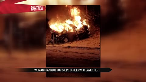 Local woman trapped in burning car, looking to thank officer who saved her life