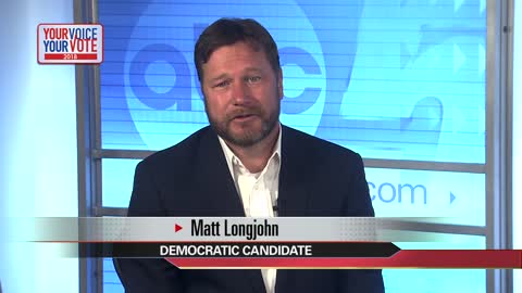Your Voice, Your Vote: Matt Longjohn, 6th District candidate (4 minutes)