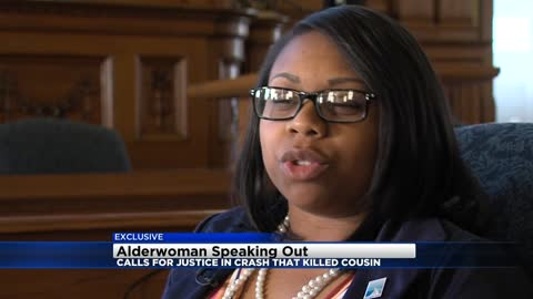 """I don't hate you, but I am hurt:"" Alderwoman speaking out after crash involving stolen car kills cousin"